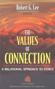 The Values of Connection
