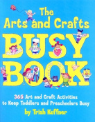 The Arts and Crafts Busy Book