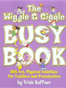 The Wriggle and Giggle Busy Book