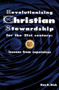 Revolutionizing Christian Stewardship for the 21st Century