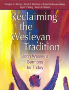 Reclaiming Our Wesleyan Tradition