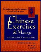 Chinese Exercises & Massage for Health & Longevity