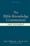 The Bible Knowledge Commentary - the New Testament