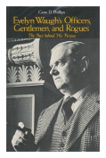 Evelyn Waugh's Officers, Gentlemen and Rogues