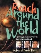 Reach Around the World