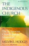 Indigenous Church & the Indigenous Church & the Missionary