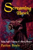 Screaming Hawk
