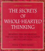The Secrets of Whole-hearted Thinking