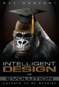 Intelligent Design vs. Evolution