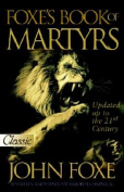 New Foxe's Book of Martyrs