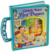 Catholic Baby's First Prayers [Board Book]
