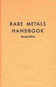 Rare Metals Handbook