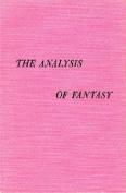 The Analysis of Fantasy