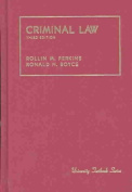 Boyce Criminal Law - Ed3