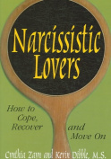 Narcissistic Lovers How to Cope, Recover and Move on
