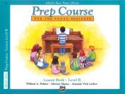 Alfred's Basic Piano Prep Course Lesson Book, Bk B