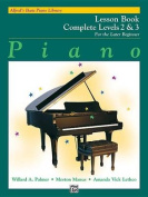 Alfred's Basic Piano Library Lesson Book Complete, Bk 2 & 3  : For the Later Beginner