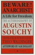 Beware! Anarchist!
