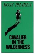 Cavalier in the Wilderness