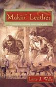Makin' Leather