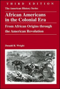 African Americans in the Colonial Era
