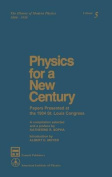 Physics for a New Century