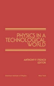 Physics in a Technological World