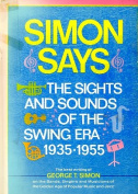 Simon Says: The Sights and Sounds of the Swing Era