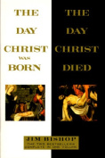 The Day Christ Was Born - The Day Christ Died