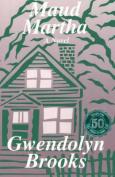 Maud Martha: A Novel