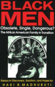 Black Men, Obsolete, Single, Dangerous?