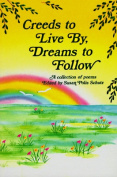 Creeds to Live by Dreams to Follow