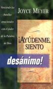Ayudenme Siento Desanimo [Spanish]
