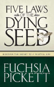 Five Laws of the Dying Seed