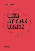 Danish Laer at Tale Dansk [DAN]