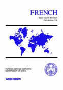 French Basic Course Part B Units 7-12 [FRE]