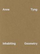 Anne Tyng - Inhabiting Geometry