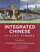 Integrated Chinese Level 2 Part 2 (simplified and Traditional) - Textbook
