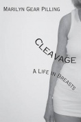 Cleavage: A Life in Breasts