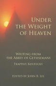 Under the Weight of Heaven