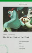 The Other Side of the Dark