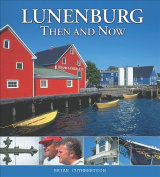 Lunenburg Then and Now