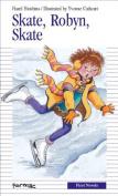 Skate, Robyn, Skate! (Formac First Novels
