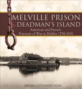 Melville Prison and Deadman's Island