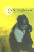 The Sundog Season
