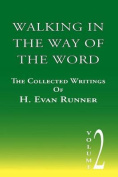 Walking in the Way of the Word