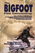 "The ""Bigfoot"" Film Controversy"