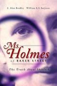 Ms. Holmes of Baker Street