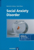Social Anxiety Disorder (Advances in Psychotherapy
