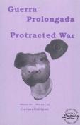 Guerra Prologada/Protracted War